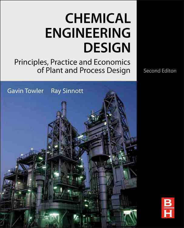 Chemical Engineering Design By Towler, Gavin P.